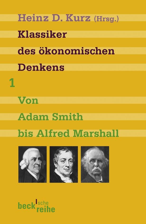 Cover des Buches 'Klassiker des ökonomischen Denkens Band 1'