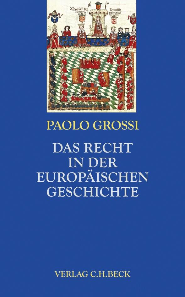 Cover des Buches 'Das Recht in der europäischen Geschichte'