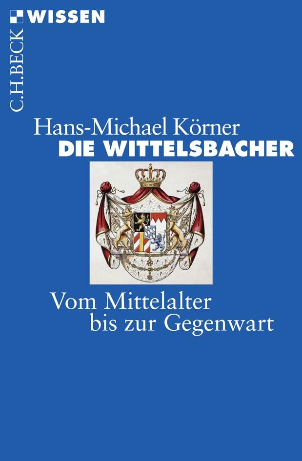 Cover des Buches 'Die Wittelsbacher'