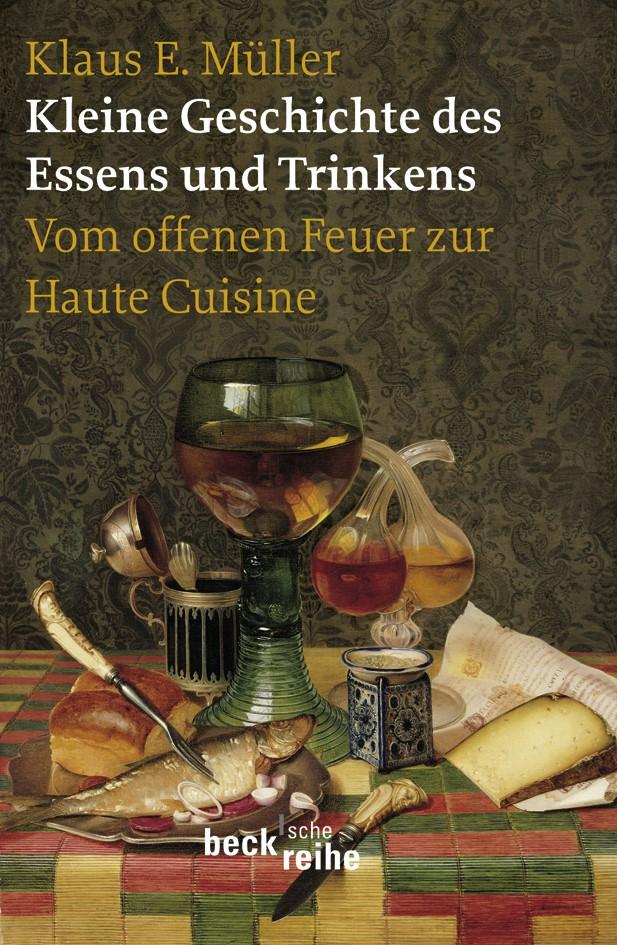 Cover des Buches 'Kleine Geschichte des Essens und Trinkens'