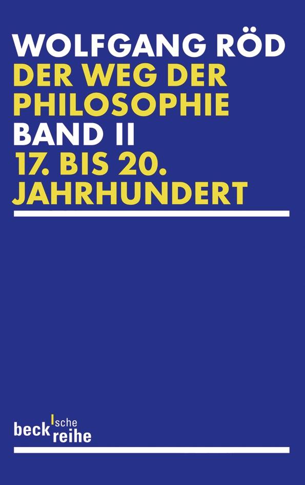 Cover des Buches 'Der Weg der Philosophie Bd. 2: 17. bis 20. Jahrhundert'
