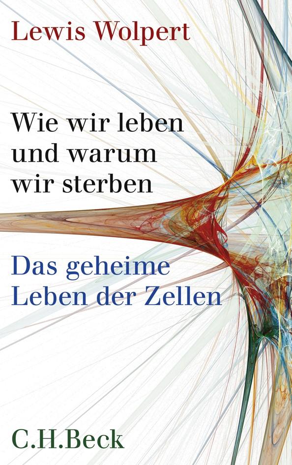 Cover des Buches 'Wie wir leben und warum wir sterben'