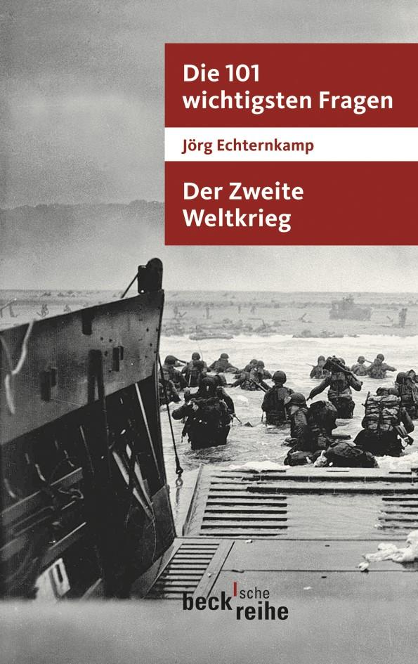 Cover des Buches 'Die 101 wichtigsten Fragen - Der Zweite Weltkrieg'