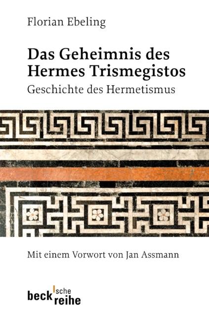 Cover des Buches 'Das Geheimnis des Hermes Trismegistos'