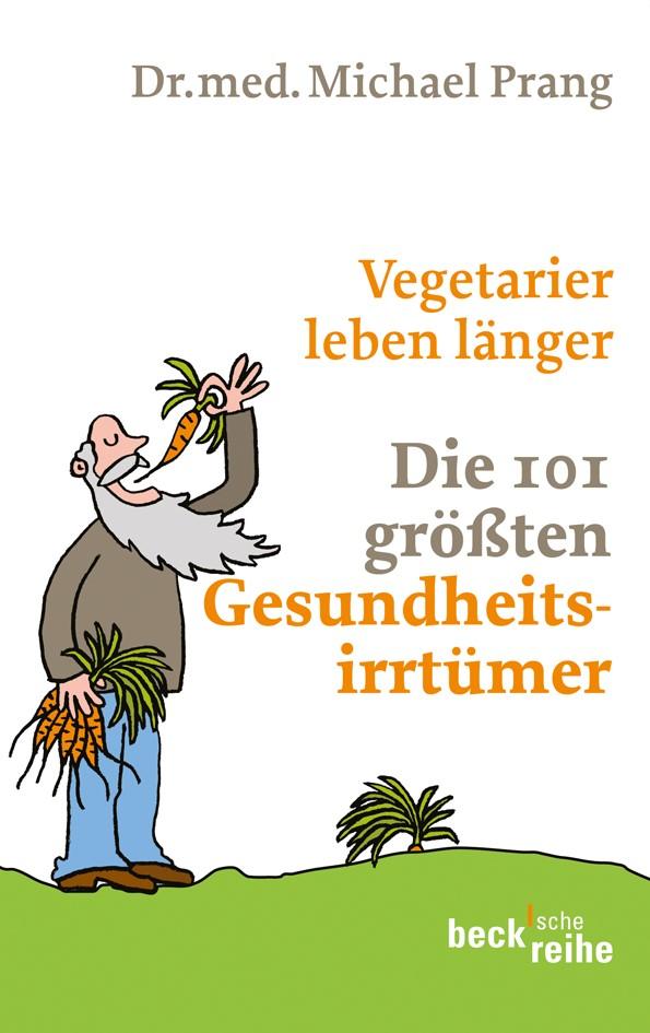 Cover des Buches 'Vegetarier leben länger'