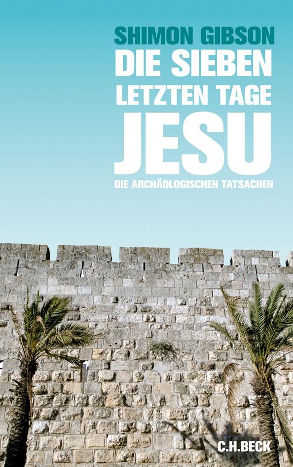 Cover des Buches 'Die sieben letzten Tage Jesu'