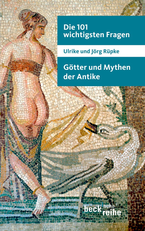 Cover des Buches 'Die 101 wichtigsten Fragen: Götter und Mythen der Antike'