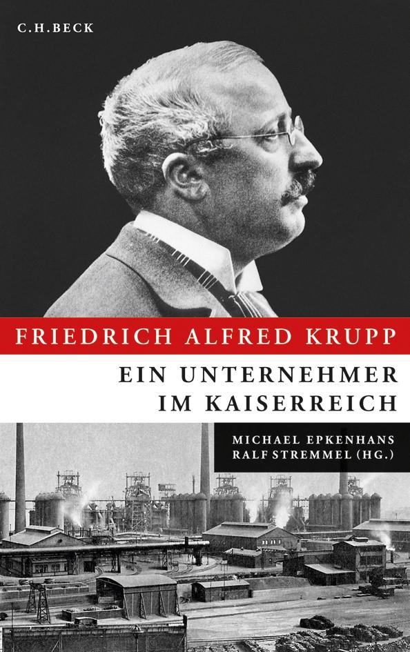 Cover des Buches 'Friedrich Alfred Krupp'