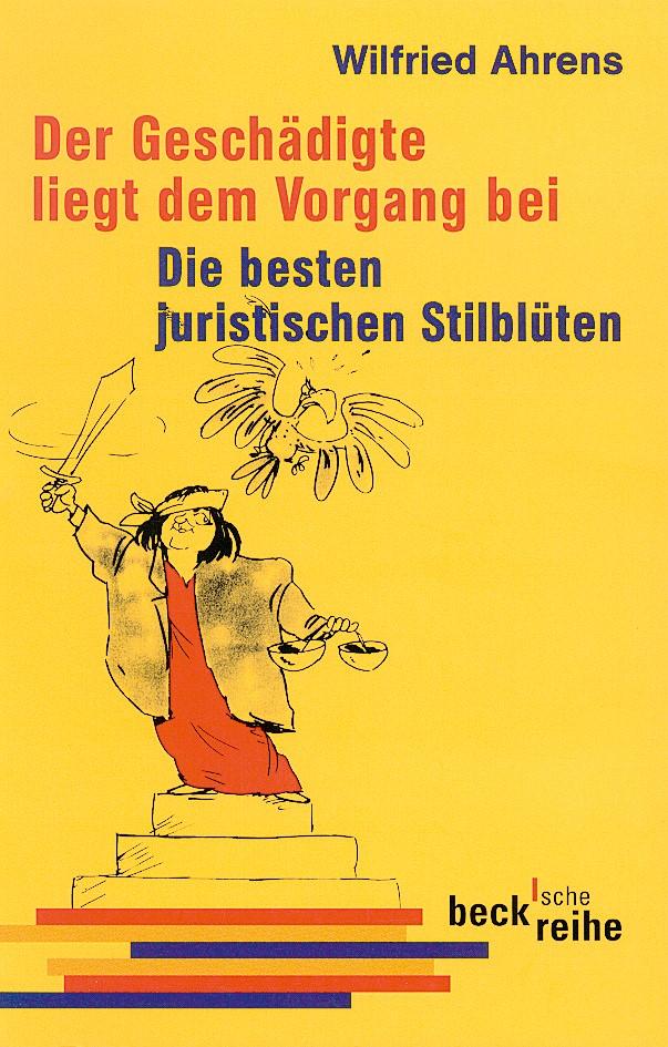 Cover des Buches 'Der Geschädigte liegt dem Vorgang bei'