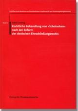 Cover des Buches 'Rechtliche Behandlung von »Scheinehen« nach der Reform des deutschen Eheschließungsrechts'