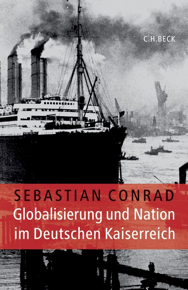 Cover des Buches 'Globalisierung und Nation im Deutschen Kaiserreich'