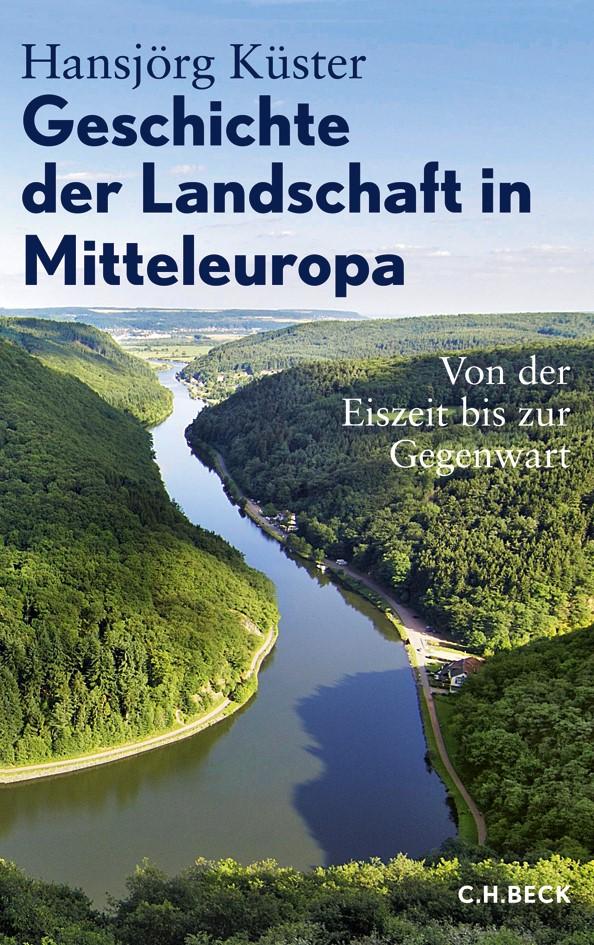 Cover des Buches 'Geschichte der Landschaft in Mitteleuropa'