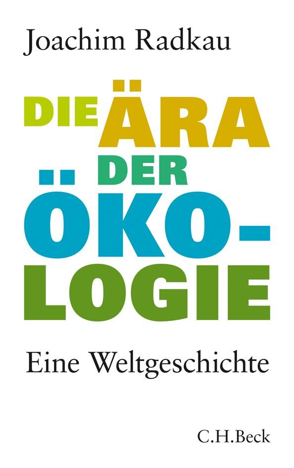 Cover des Buches 'Die Ära der Ökologie'