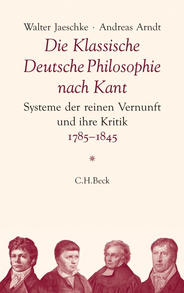 Cover des Buches 'Die Klassische Deutsche Philosophie nach Kant'