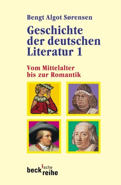 Cover des Buches 'Geschichte der deutschen Literatur Bd. I: Vom Mittelalter bis zur Romantik'