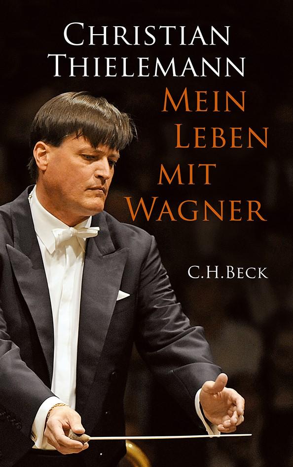 Cover des Buches 'Mein Leben mit Wagner'