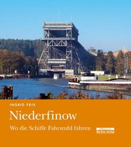 Abbildung von Feix   Niederfinow   2012   Wo die Schiffe Fahrstuhl fahre...