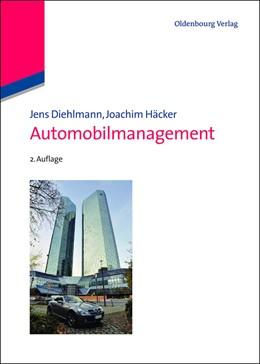 Abbildung von Diehlmann / Häcker | Automobilmanagement | 2. Auflage 2012 | 2012 | Die Automobilhersteller im Jah...
