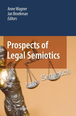Abbildung von Wagner / Broekman | Prospects of Legal Semiotics | 2012