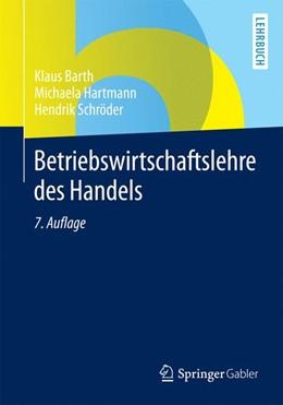 Abbildung von Barth / Hartmann / Schröder | Betriebswirtschaftslehre des Handels | 7., überarbeitete Auflage | 2015