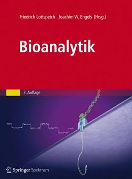 Abbildung von Lottspeich / Engels | Bioanalytik | 2012