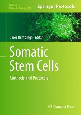 Abbildung von Singh | Somatic Stem Cells | 2012 | Methods and Protocols | 879