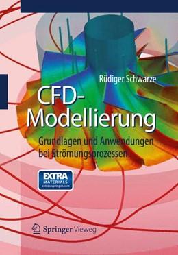 Abbildung von Schwarze | CFD-Modellierung | 2012 | Grundlagen und Anwendungen bei...