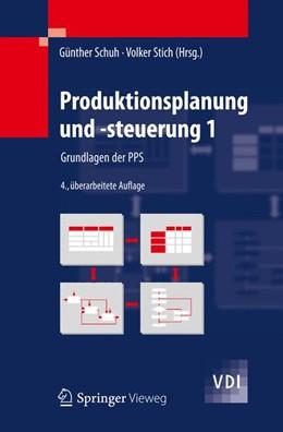 Abbildung von Schuh / Stich   Produktionsplanung und -steuerung 1   2012   Grundlagen der PPS