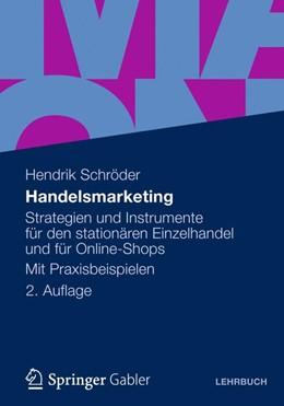 Abbildung von Schröder | Handelsmarketing | 2. Auflage 2012 | 2012 | Strategien und Instrumente für...
