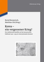Abbildung von Bonwetsch / Uhl | Korea - ein vergessener Krieg? | 2012