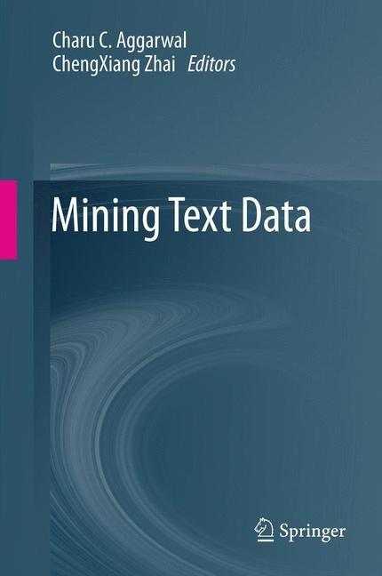 Abbildung von Aggarwal / Zhai | Mining Text Data | 2012