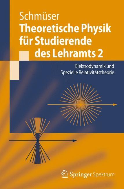 Abbildung von Schmüser | Theoretische Physik für Studierende des Lehramts 2 | 2012