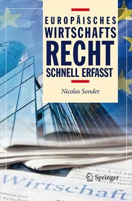 Abbildung von Sonder | Europäisches Wirtschaftsrecht - Schnell erfasst | 2012