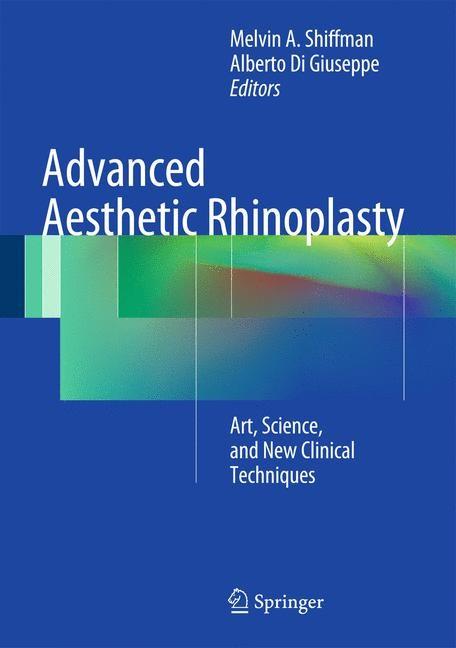 Abbildung von Shiffman / Di Giuseppe | Advanced Aesthetic Rhinoplasty | 2013