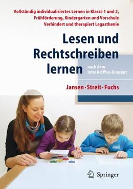 Abbildung von Jansen / Streit / Fuchs | Lesen und Rechtschreiben lernen nach dem IntraActPlus-Konzept | 2012 | Vollständig individualisiertes...