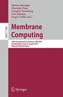 Abbildung von Gheorghe / Paun / Rozenberg / Salomaa / Verlan | Membrane Computing | 2012 | 12th International Conference,...