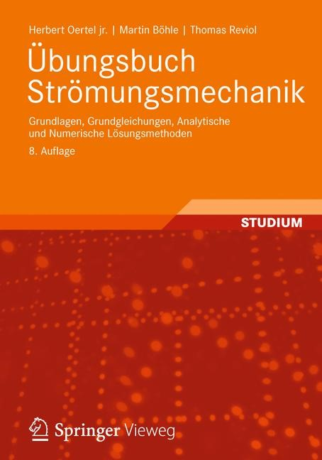 Übungsbuch Strömungsmechanik | Oertel jr. / Böhle / Reviol, 2012 | Buch (Cover)