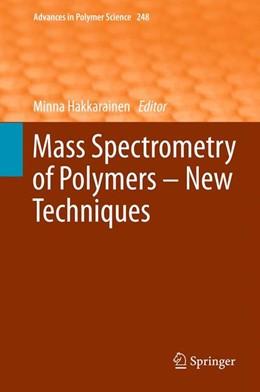 Abbildung von Hakkarainen   Mass Spectrometry of Polymers – New Techniques   2012   248