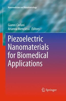 Abbildung von Ciofani / Menciassi | Piezoelectric Nanomaterials for Biomedical Applications | 2012