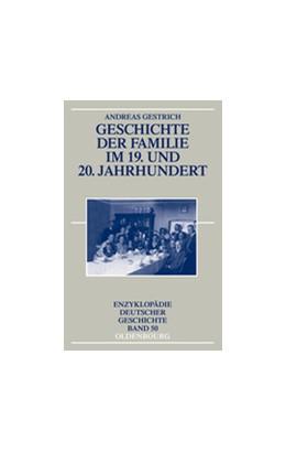 Abbildung von Gestrich | Geschichte der Familie im 19. und 20. Jahrhundert | 3rd rev. ed. | 2013