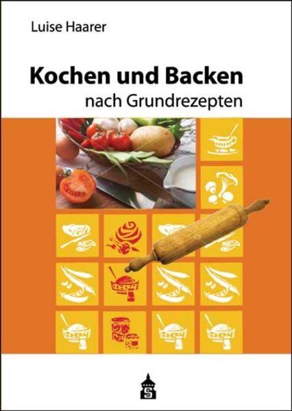 Abbildung von Haarer | Kochen und Backen nach Grundrezepten | 35., korr. Neuaufl. | 2012