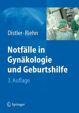 Abbildung von Distler / Riehn | Notfälle in Gynäkologie und Geburtshilfe | 2012