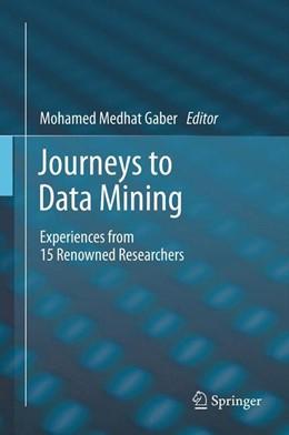 Abbildung von Gaber   Journeys to Data Mining   2012   Experiences from 15 Renowned R...