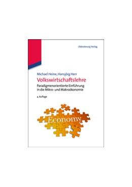 Abbildung von Heine / Herr   Volkswirtschaftslehre   4., vollst. überarb.und erw. Aufl.   2012   Paradigmenorientierte Einführu...