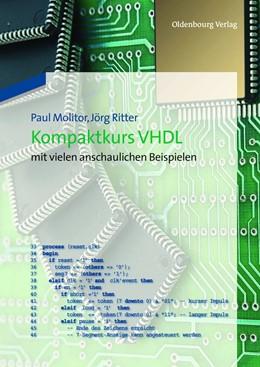 Abbildung von Molitor / Ritter | Kompaktkurs VHDL | 2012 | mit vielen anschaulichen Beisp...