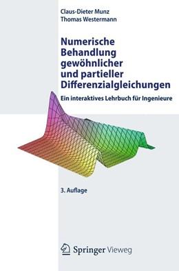 Abbildung von Munz / Westermann | Numerische Behandlung gewöhnlicher und partieller Differenzialgleichungen | 2012 | Ein interaktives Lehrbuch für ...