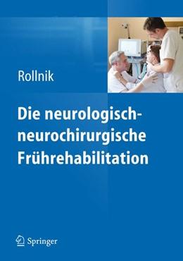 Abbildung von Rollnik | Die neurologisch-neurochirurgische Frührehabilitation | 2012