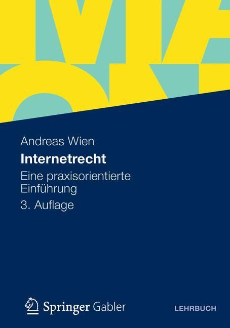 Abbildung von Wien | Internetrecht | 3. Auflage | 2012