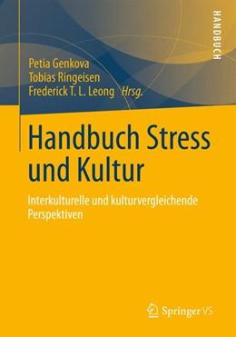 Abbildung von Genkova / Ringeisen / Leong | Handbuch Stress und Kultur | 2013 | 2012 | Interkulturelle und kulturverg...