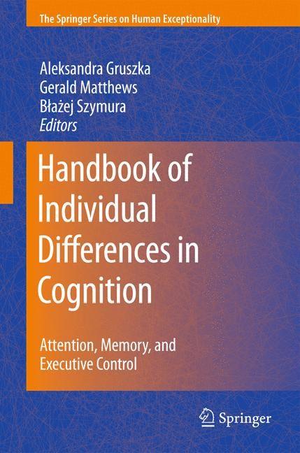 Abbildung von Gruszka / Matthews / Szymura | Handbook of Individual Differences in Cognition | 2012